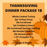 Thanksgiving Dinner Package 1B- (Serves 6 People)