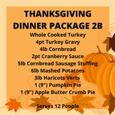 Thanksgiving Dinner Package 2B- (Serves 12 People)